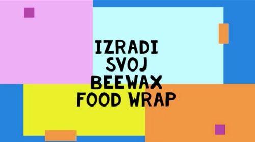 Izradi svoj Beeswax Food Wrap